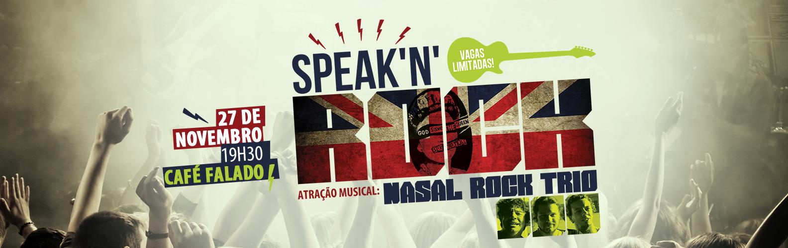 Mais uma edição do Speak'n'Rock está chegando!