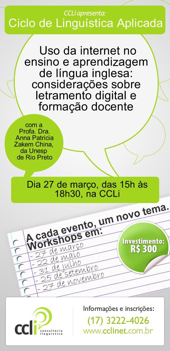 Uso da internet no ensino e aprendizado de língua estrangeira são temas de workshop na CCLi