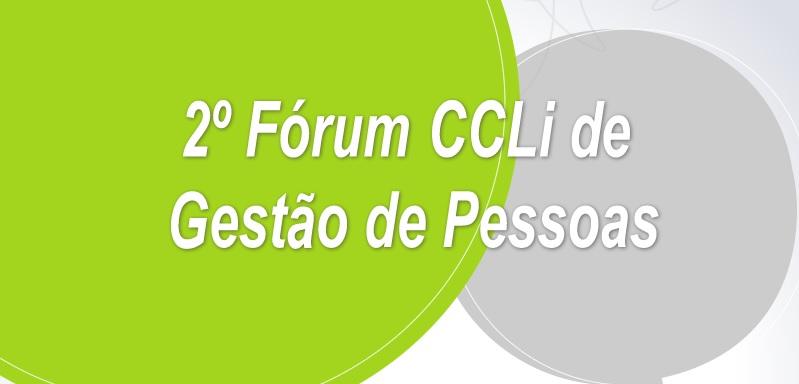 2º Fórum CCLi de Gestão de Pessoas
