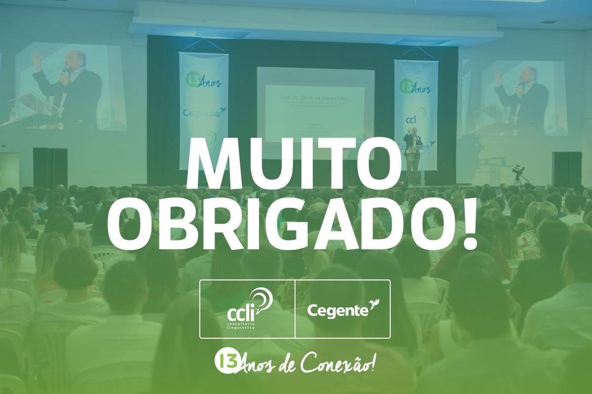 Cegente+CCLi: 13 anos de conexão!